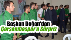 Başkan Doğan'dan Çarşambaspor'a Sürpriz