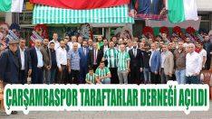 Çarşambaspor Taraftarlar Derneği Açıldı