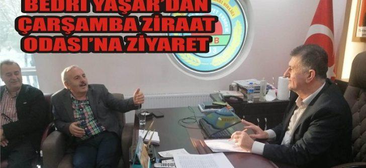 Bedri Yaşar'dan Çarşamba Ziraat Odası'na Ziyaret