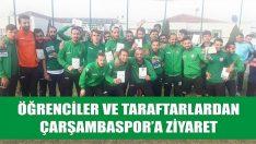 Öğrenciler ve Taraftarlardan Çarşambaspor'a Ziyaret