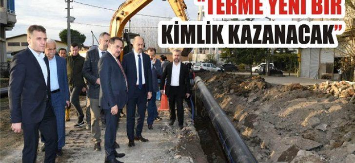 """""""Terme Yeni Bir Kimlik Kazanacak"""""""