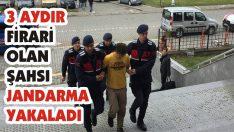 3 Aydır Firari Olan Şahsı Jandarma Yakaladı