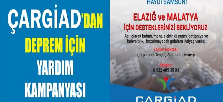 ÇARGİAD'dan Deprem İçin Yardım Kampanyası