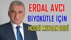 AVCI, MEYDANLARDA TARTIŞMAYA DAVET ETTİ