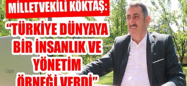 Türkiye Dünyaya Bir İnsanlık ve Yönetim Örneği Verdi