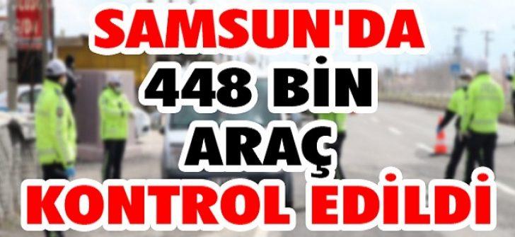 Samsun'da 448 Bin Araç Kontrol Edildi