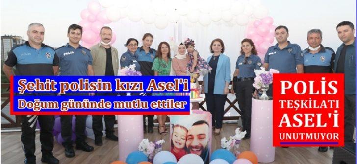 ŞEHİT POLİSİN KIZI ASEL'İ DOĞUM GÜNÜNDE MUTLU ETTİLER