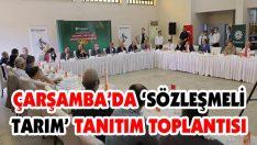 Çarşamba'da 'Sözleşmeli Tarım' Toplantısı