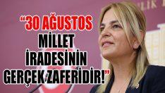 """""""30 Ağustos Millet İradesinin Gerçek Zaferidir!"""""""