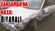 Çarşamba'da Kaza: 8 Yaralı