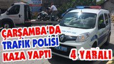 Çarşamba'da Trafik Polisi Kaza Yaptı: 4 Yaralı