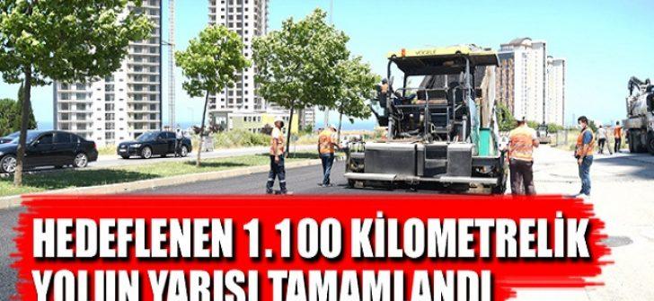 Hedeflenen 1.100 Kilometrelik Yolun Yarısı Tamamlandı