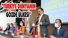 """""""Türkiye Dünyanın Gözde Ülkesi"""""""