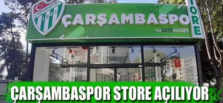 Çarşambaspor Store Açılıyor