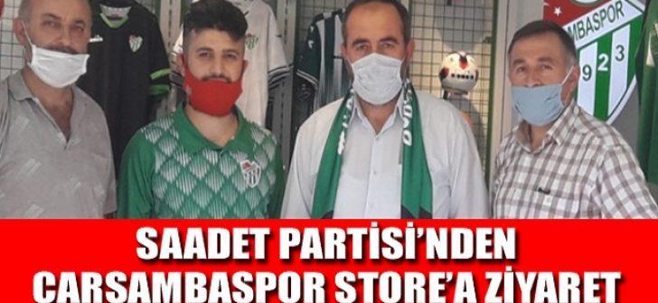 Saadet Partisi'nden Çarşambaspor Store'a Ziyaret