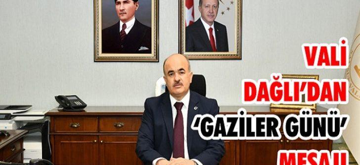 Vali Dağlı'dan 'Gaziler Günü' Mesajı