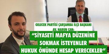 """""""Siyaseti Mafya Düzenine Sokmak İsteyenler Hukuk Önünde Hesap Verecekler"""""""