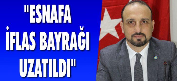"""""""Esnafa İflas Bayrağı Uzatıldı"""""""