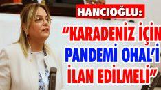 """""""Karadeniz İçin Pandemi OHAL'i İlan Edilmeli"""""""