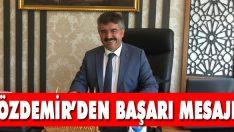 Özdemir'den Başarı Mesajı