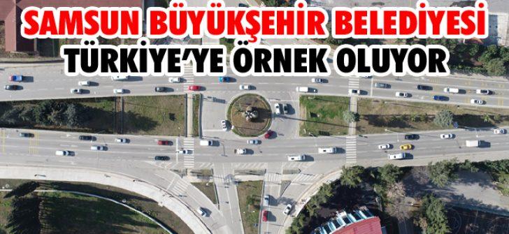 Samsun Büyükşehir Belediyesi Türkiye'ye Örnek Oluyor