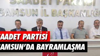 Saadet Partisi Samsun'da Bayramlaşma