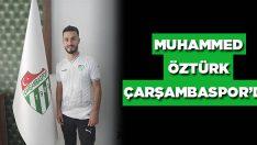 Muhammed Öztürk Çarşambaspor'da