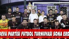 Deva Partisi Futbol Turnuvası Sona Erdi