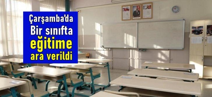 Çarşamba'da virüs nedeniyle 1 sınıfta eğitime ara verildi