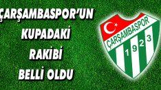Çarşambaspor'un Kupadaki Rakibi Belli Oldu