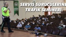 Servis Sürücülerine Trafik Semineri
