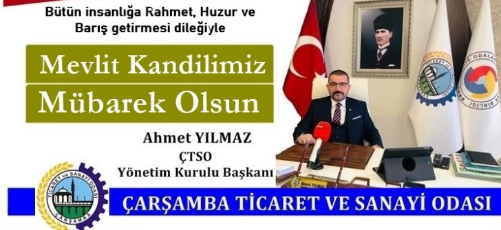 Ahmet Yılmaz ÇTSO Başkanı  – Mevlit Kandili Kutlama