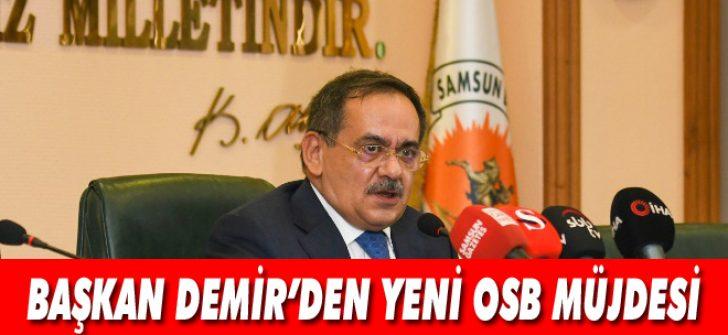 Başkan Demir'den Yeni OSB Müjdesi