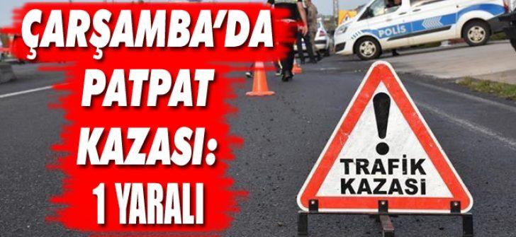 Çarşamba'da Patpat Kazası: 1 Yaralı