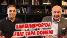 Samsunspor'da Fuat Çapa Dönemi