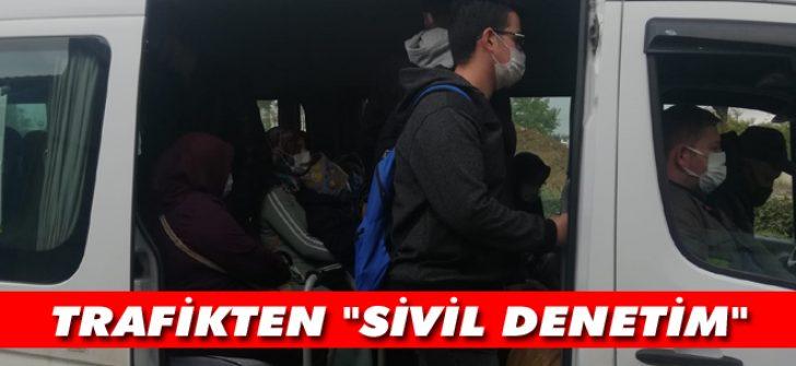 """Trafikten """"Sivil Denetim"""""""